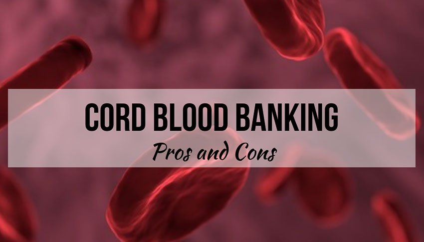 cord-blood-banking-pros-and-cons