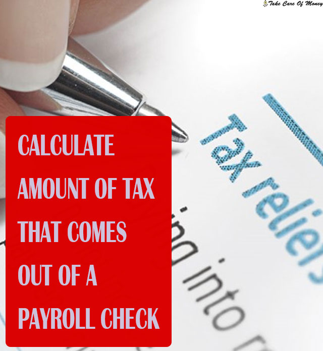 amount-of-tax-that-comes-out-of-a-payroll-check