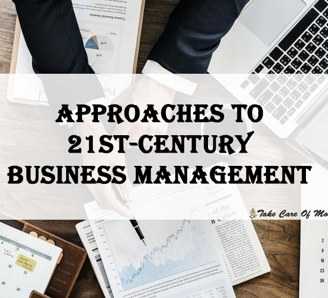 approaches-to-21st-century-business-management