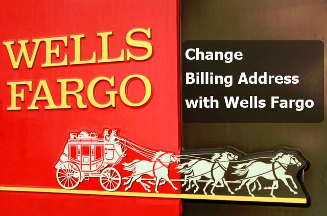 change-billing-address-with-wells-fargo