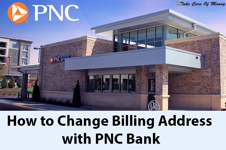 how-to-change-billing-address-on-pnc-bank