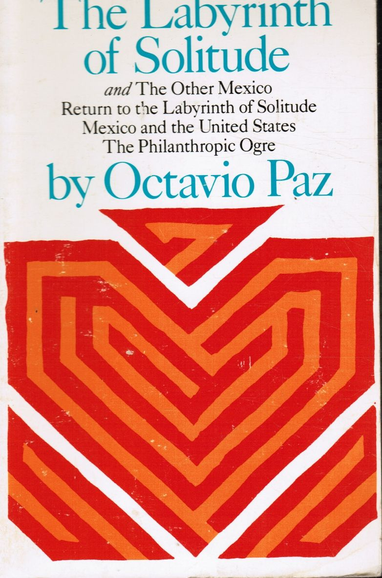 summary-of-book-the-labyrinth-of-solitude-by-octavio-paz